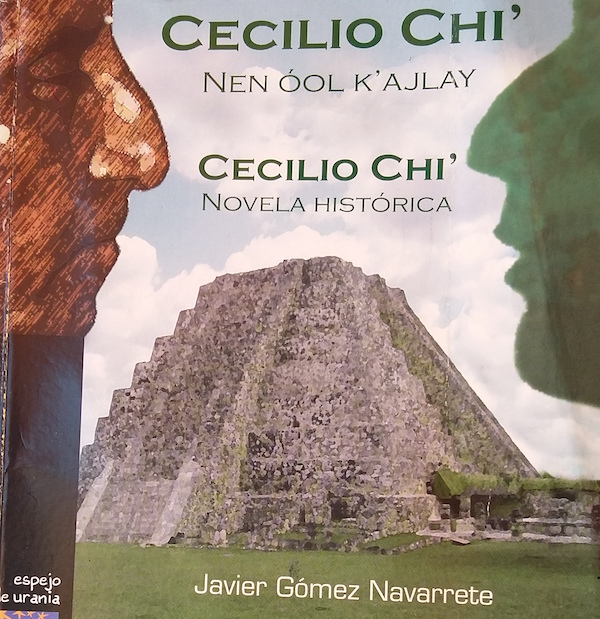 Cecilio Chi', la primera novela escrita en maya yucateco