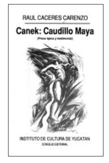 Canek Caudillo Maya