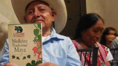 """""""La medicina de los mayas vivirá siempre"""""""